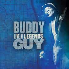 Buddy Guy - Live At The Legends