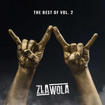 Zła Wola - The Best of Vol. 2