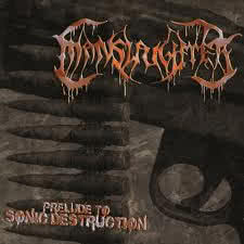 Manslaughter - Prelude to Sonic Destruction