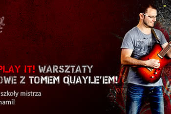 "Laney Guitar Tour ""Just Play It"" - warsztaty gitarowe z Tomem Quayle"