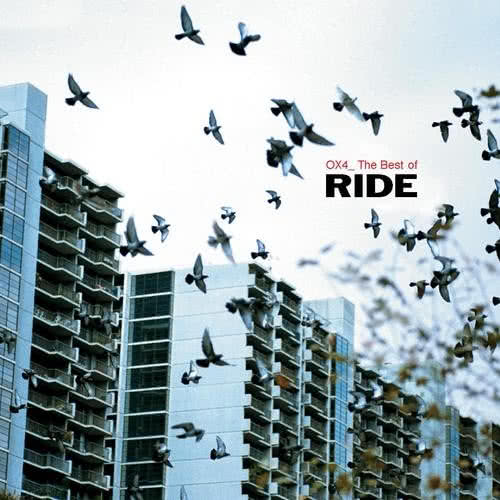 Ride - OX4: The Best Of Ride