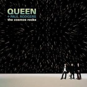 Queen Paul Rodgers - The Cosmos Rocks