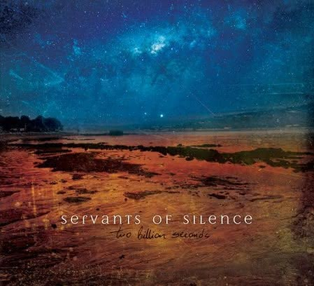 Servants of Silence - Two Billion Seconds