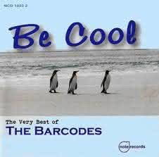 The Barcodes - Be Cool - The Very Best Of