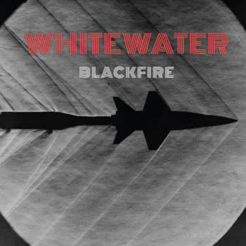 Whitewater - Blackfire