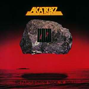 Alcatrazz - No Parole from Rock'n'Roll / Live Sentence / Disturbing The Peace / Dangerous Games