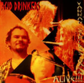 Acid Drinkers - Varran Strikes Back - Alive!!!