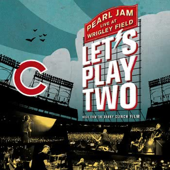 Pearl Jam - Let's Play Two. Live at Wrigley Field