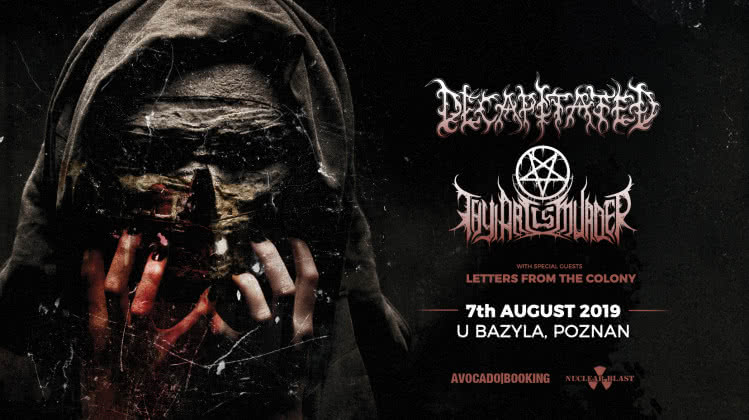 Wspólny koncert Decapitated i Thy Art Is Murder