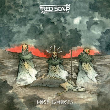 Red Scalp - Lost Ghosts