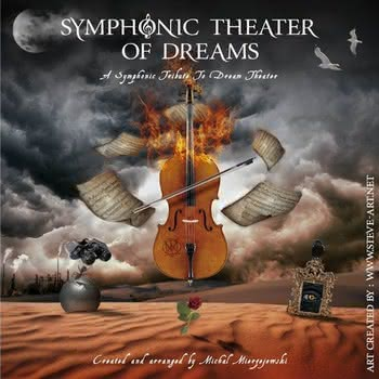 Symphonic Theater of Dreams - A Symphonic Tribute To Dream Theater