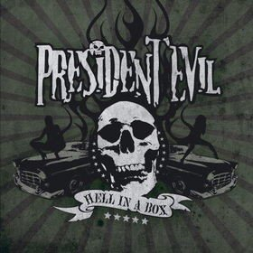 President Evil - Hell In A Box