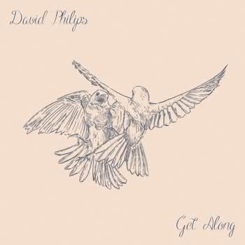 David Philips - Get Along