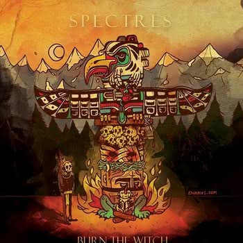 Burn The Witch - Spectres