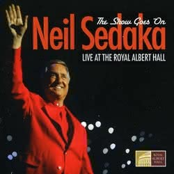 Neil Sedaka - The Show Goes On - Live At The Royal Albert Hall