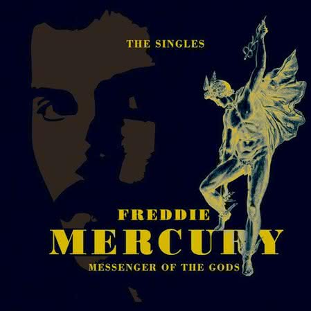 Freddie Mercury - Messenger of the Gods. The Singles