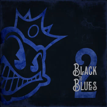 Black Stone Cherry - Black to Blues. Vol 2