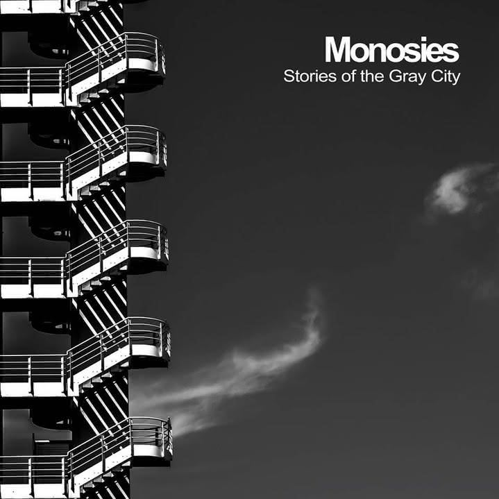 Monosies - Stories of the Gray City