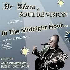 Dr Blues & Soul Re Vision - In The Midnight Hour...