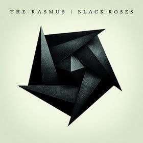 The Rasmus - Black Roses