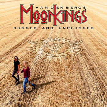 Vanderberg's Moonkings - Rugged and Unplugged