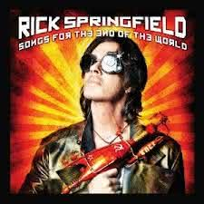 Rick Springfield - Songs For The End Of The World