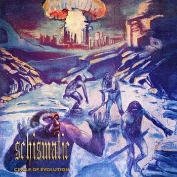 Schismatic - Circle of Evolution