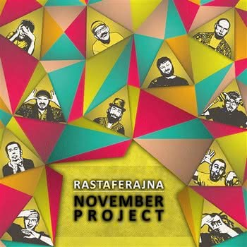 November Project - Rastaferajna