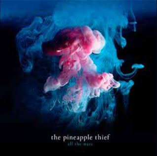 The Pineapple Thief - All The Wars