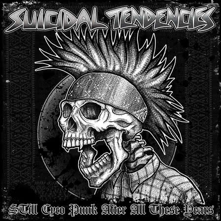 Suicidal Tendencies - Still Cyco Punk After All These Years