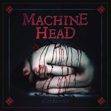 Machine Head - Catharsis