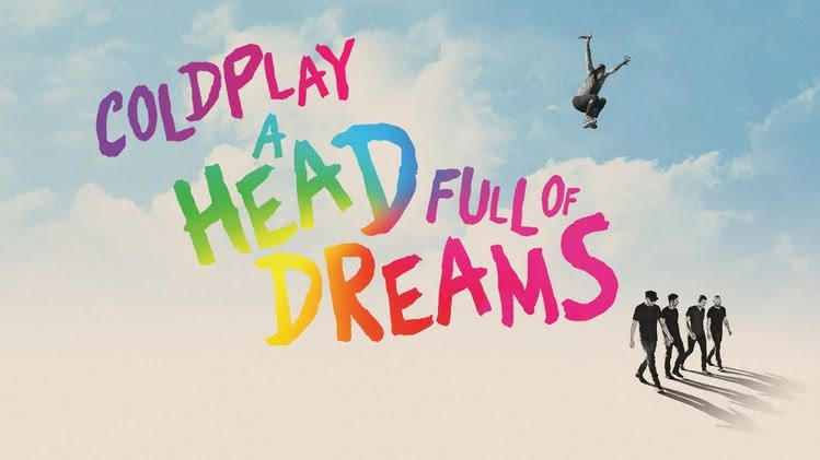 """Coldplay: A Head Full of Dreams"" w Multikinie"