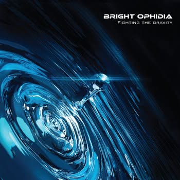 Bright Ophidia - Fighting the Gravity