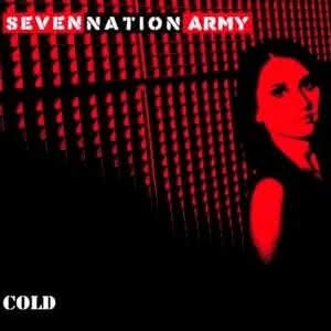 Seven Nation Army - Cold