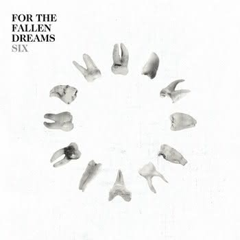 For The Fallen Dreams - Six