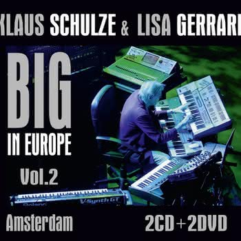 Klaus Schulze & Lisa Gerrard - Big in Europe. Vol.2 - Amsterdam