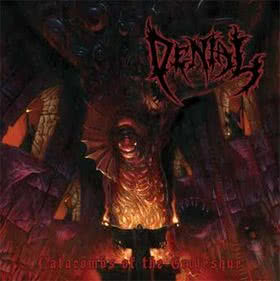 Denial - Catacombs Of The Grotesque