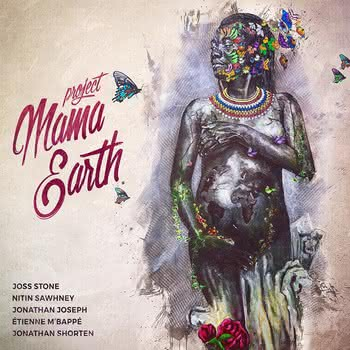 Joss Stone - Project Mama Earth