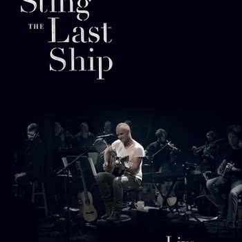 Sting - The Last Ship - Live at The Public Theater