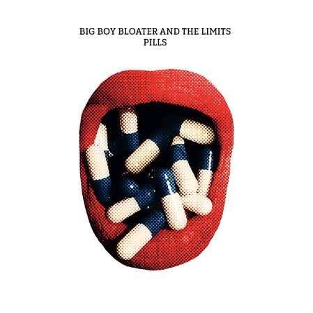 Big Boy Bloater and The Limits - Pills