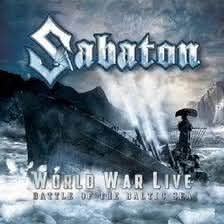 Sabaton - World War Live: Battle of the Baltic Sea