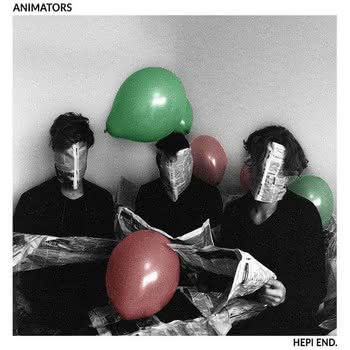 Animators - Hepi End