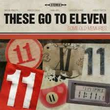 These Go To Eleven - Some Old Memories